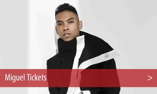 Miguel Tickets